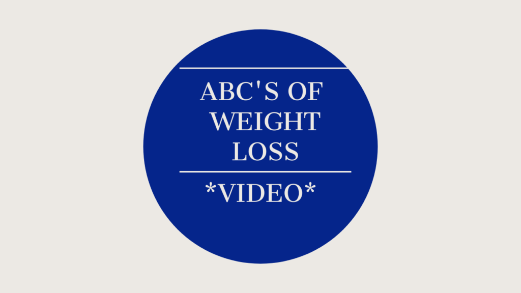 ABC's of Weight Loss Video
