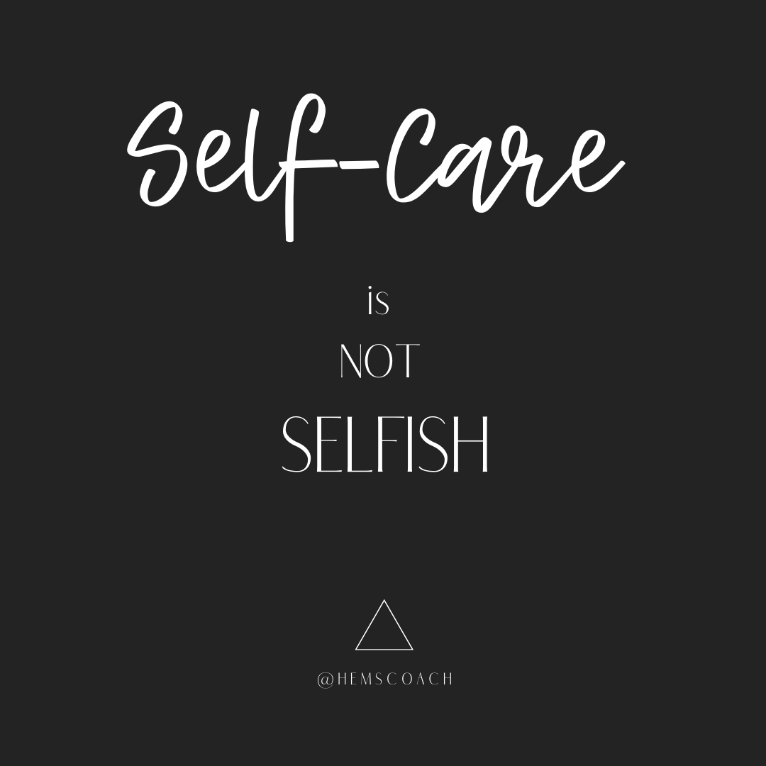 Self care is not selfish