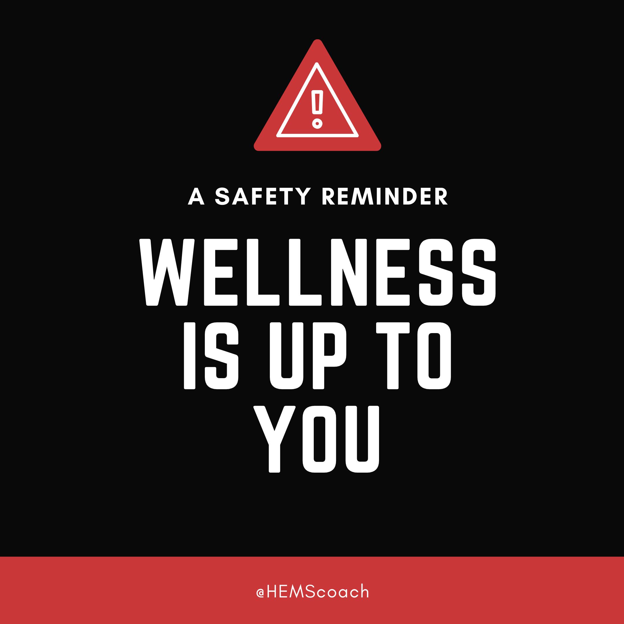 Safety Reminder