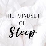 Sleep Mindset